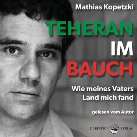 Cover »Teheran im Bauch« (Hörbuch)